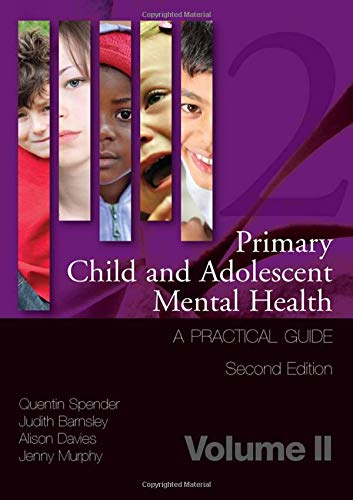 Primary Child and Adolescent Mental Health: A: Spender, Q et
