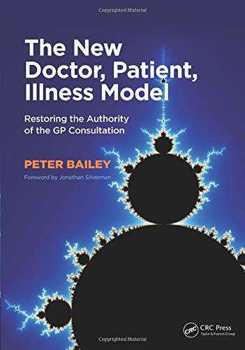 9781846198984: The New Doctor, Patient, Illness Model