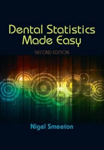 Dental Statistics Made Easy: Smeeton, Nigel