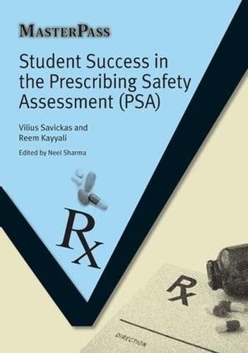 Student Success in the Prescribing Safety Assessment (PSA) (Masterpass Series): Savickas, Vilius; ...