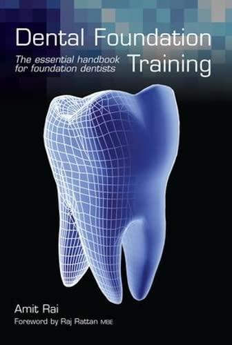 9781846199974: Dental Foundation Training: The Essential Handbook for Foundation Dentists