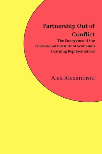 9781846220128: Partnership out of Conflict: The Emergence of the Educational Institute of Scotland's Learning Representatives
