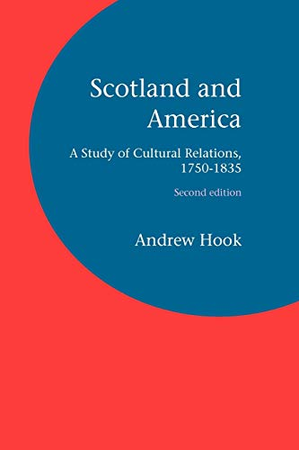 9781846220173: Scotland and America: A Study of Cultural Relations, 1750-1835