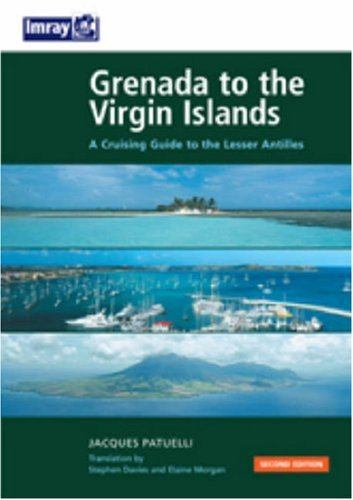 Grenada to the Virgin Islands 2nd Ed.: Patuelli, Jacques
