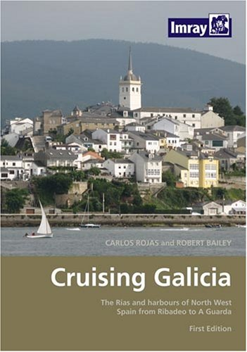 Cruising Galicia (1846230411) by Carlos Rojas; Robert Bailey