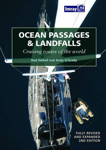 Ocean Passages and Landfalls: Andy O'Grady,Rod Heikell