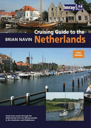 9781846231858: Cruising Guide to the Netherlands, 5th ed.