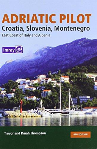 9781846233333: Adriatic Pilot: Croatia, Slovenia, Montenegro, East Coast of Italy, Albania [Idioma Inglés]