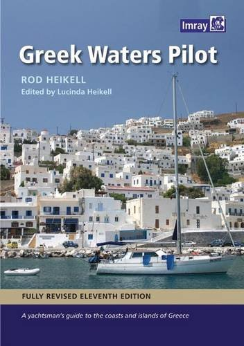 9781846233340: Greek Waters Pilot: A Yachtsmans Guide to the Ionian and Aegean Coasts and the Islands of Greece