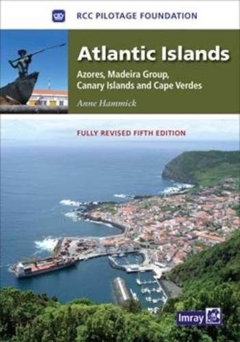 9781846233364: Atlantic Islands: Azores, Madeira Group, Canary Islands and Cape Verdes