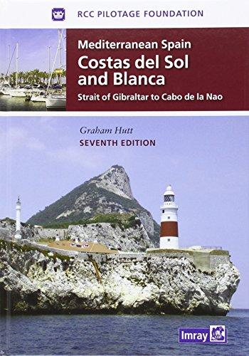 9781846235269: Mediterranean Spain - Costas Del Sol and Blanca: Strait of Gibraltar to Denia