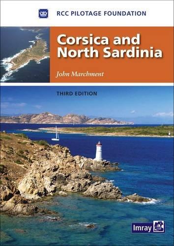 Corsica and North Sardinia: Including La Maddalena Archipelago: RCCPF; John Marchment