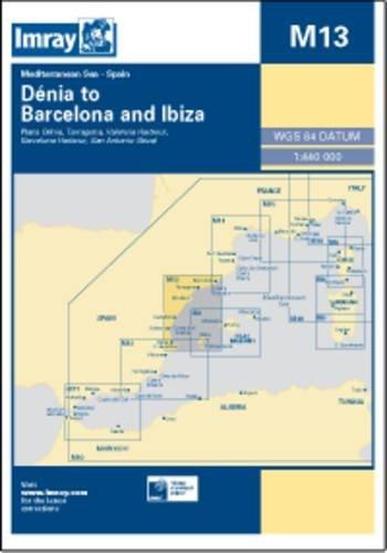 9781846235610: Imray Chart M13: Denia to Barcelona and Ibiza