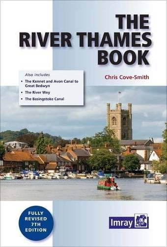 9781846237157: The River Thames Book: Including the River Wey, Basingstoke Canal and Kennet and Avon Canal