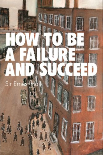 9781846241635: How to Be a Failure and Succeed