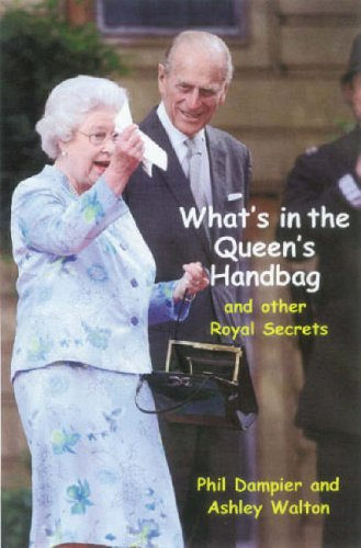 9781846241949: What's in the Queen's Handbag?: And Other Royal Secrets
