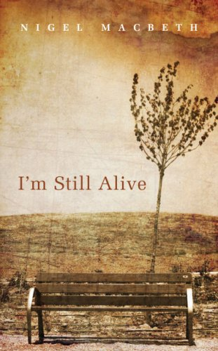 9781846242311: I'm Still Alive