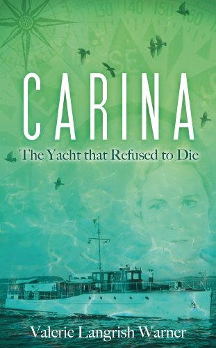 9781846244131: Carina: The Yacht That Refused to Die