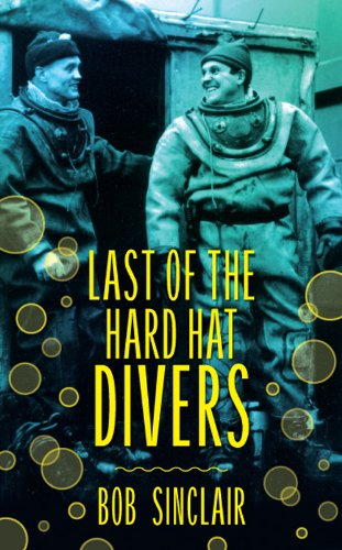 9781846244353: Last of the Hard Hat Divers
