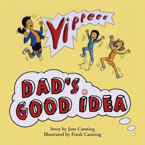 9781846244858: Dad's Good Idea (Untidiest Kids in the World)