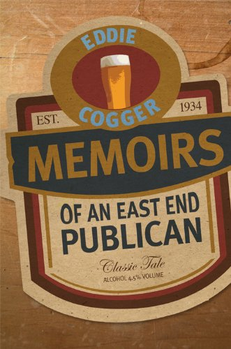 The Memoirs Of An East End Publican (SCARCE FIRST EDITION SIGNED BY THE AUTHOR)