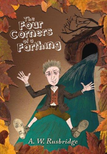 The Four Corners of a Farthing -: A.W.Rusbridge