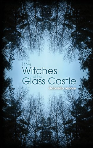9781846245916: Witches of the Glass Castle. Gabriella Lepore