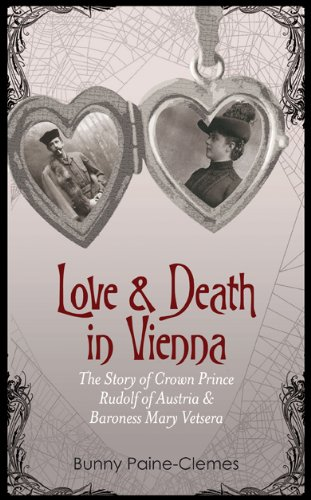 9781846245961: Love & Death in Vienna: The Story of Crown Prince Rudolf of Austria & Baroness Mary Vetsera