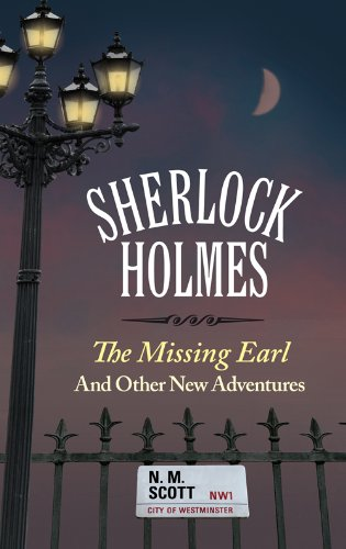 9781846246470: Sherlock Homes: The Missing Earl and Other New Adventures (Sherlock Holmes)