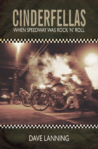 9781846248160: Cinderfellas: When Speedway Was Rock 'n' Roll