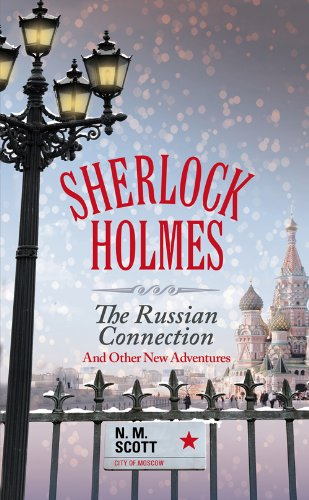 9781846249556: The Russian Connection: And Other New Adventures (Sherlock Holmes)