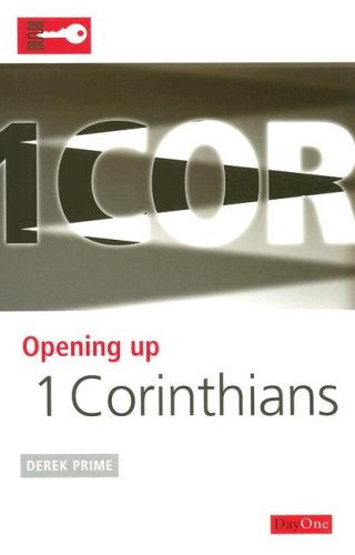 9781846250040: Opening up 1 Corinthians (Opening up the Bible)