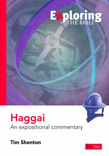 9781846250866: Exploring Haggai: An Expositional Commentary (Exploring the Bible)