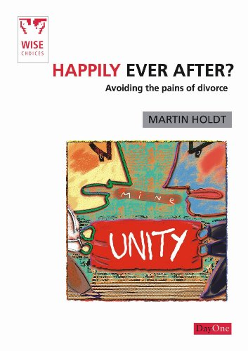 9781846250965: Happily Ever After?: Coping with the Pains of Divorce (Wise Choices)