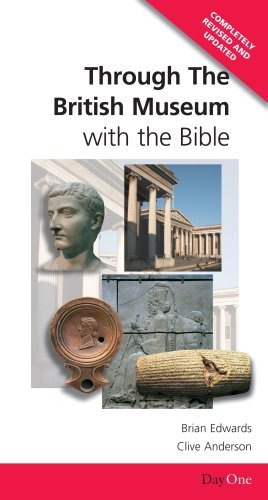 9781846251245: Through the British Museum with the Bible (Day One Travel Guides)