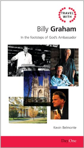 9781846251566: Travel with Billy Graham: In the Footsteps of Gods Ambassador (Day One Travel Guides)