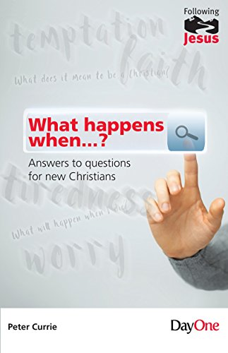 9781846251825: What Happens When?: Answers to Questions for New Christians (Following Jesus)