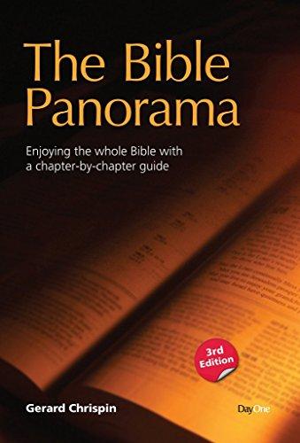 The Bible Panorama: Enjoying the Whole Bible: Chrispin, Gerard