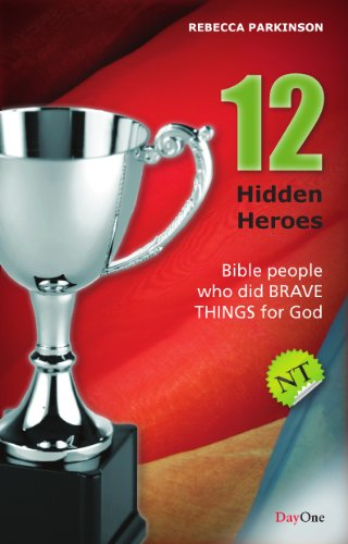 9781846252112: Twelve Hidden Heroes: New Testament: Bible People Who Did Brave Things for God