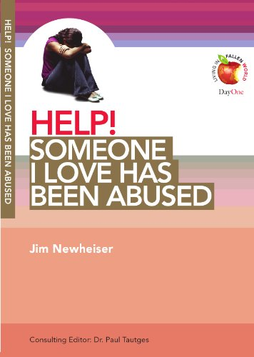 9781846252228: Help! Someone I Love Has Been Abused (Living in a Fallen World)