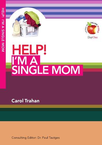 9781846252440: HELP! I'm a Single Mom (Living in a Fallen World)