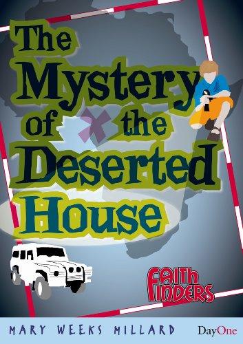 Mystery of the deserted house, The (Faith: Mary Weeks Millard