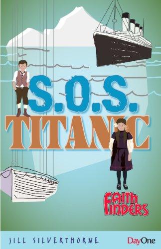 SOS Titanic (Faith Finders): Jill Silverthorne