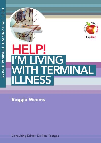 9781846253195: Help! I m Living with Terminal Illness (Living in a Fallen World)