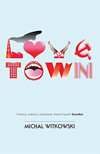 9781846270529: Lovetown
