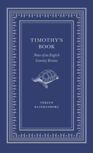 9781846270543: Timothy's Book: Notes of an English Country Tortoise