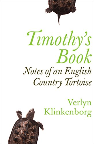 9781846270550: Timothy's Book: Notes of an English Country Tortoise