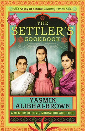 9781846270840: The Settler's Cookbook: Tales of Love, Migration and Food