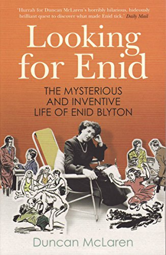 9781846271168: Looking for Enid: The Mysterious and Inventive Life of Enid Blyton