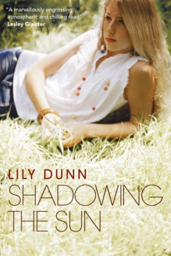 Shadowing the Sun: Dunn, Lily